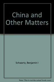 9780674118621: China and Other Matters