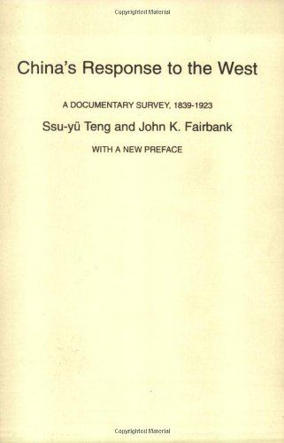 9780674120259: China's Response to the West: A Documentary Survey, 1839-1923