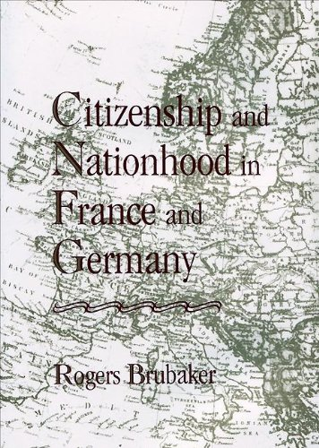 9780674131774: Citizenship and Nationhood in France and Germany