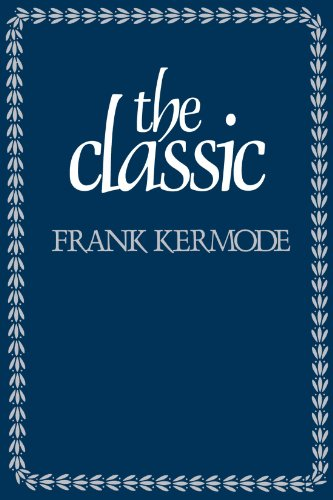 9780674133983: The Classic - Literary Images of Permanence & Change