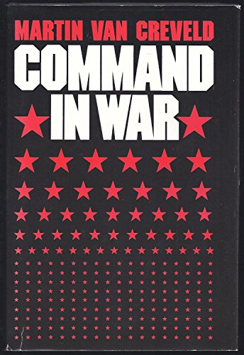 9780674144408: Command in War