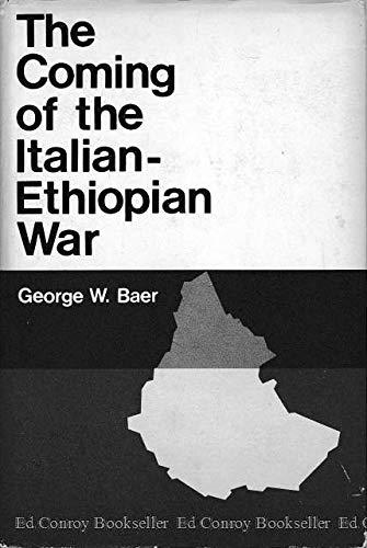9780674144507: The Coming of the Italian-Ethiopian War