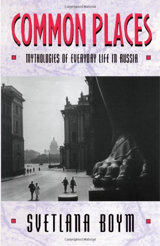 9780674146259: Common Places: Mythologies of Everyday Life in Russia