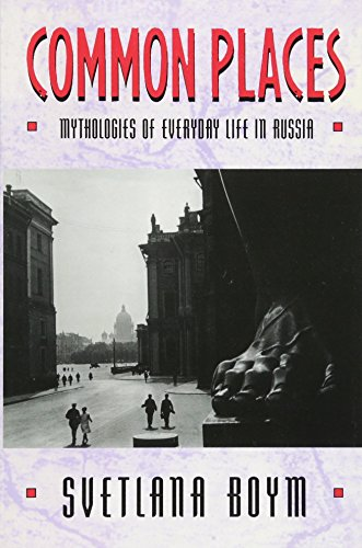 9780674146266: Common Places: Mythologies of Everyday Life in Russia (Library of African Adventure; 3)
