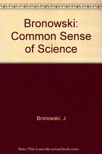 9780674146501: The Common Sense of Science