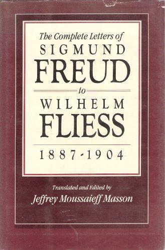 9780674154209: The Complete Letters to Wilhelm Fliess, 1887-1904 (Belknap Press)