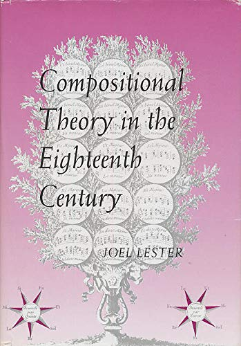 9780674155220: Compositional Theory in the Eighteenth Century (Studies in the History of Music)