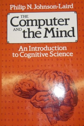 9780674156159: The Computer and the Mind: Introduction to Cognitive Science