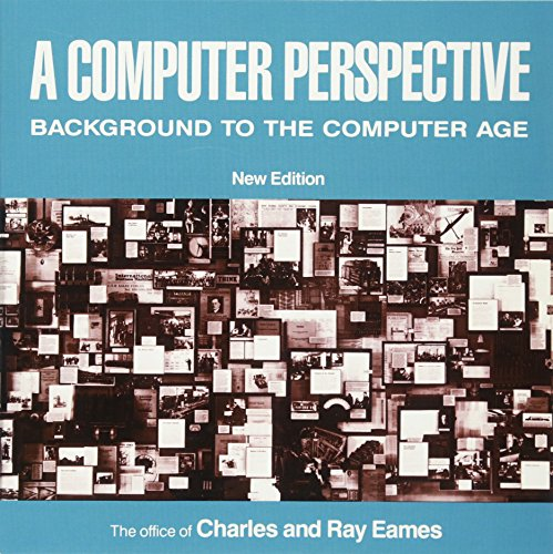 9780674156265: A Computer Perspective: Background to the Computer Age