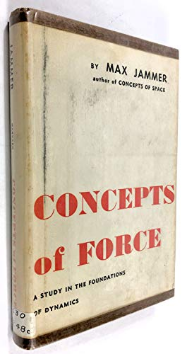 9780674157507: Concepts of Force: Study in the Foundations of Dynamics