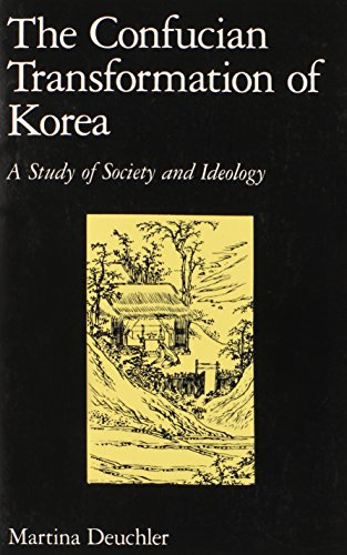 9780674160897: The Confucian Transformation of Korea: A Study of Society and Ideology