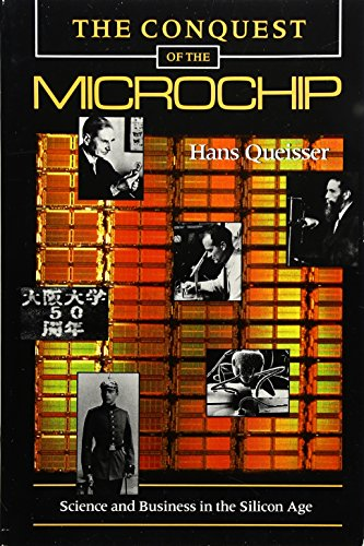 9780674162976: The Conquest of the Microchip