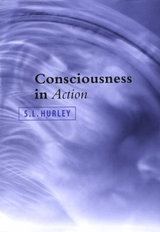 9780674164208: Consciousness in Action