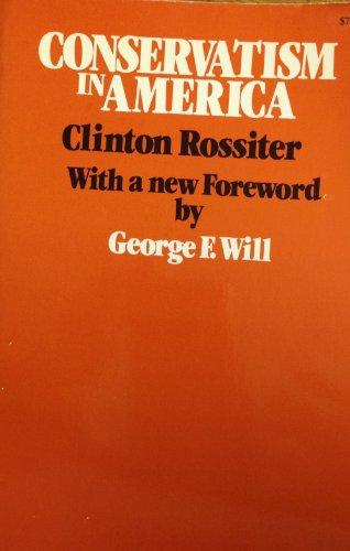 9780674165106: Conservatism in America (Harvard Paperbacks)