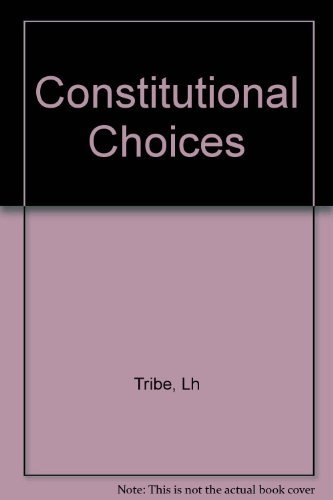 9780674165380: Constitutional Choices