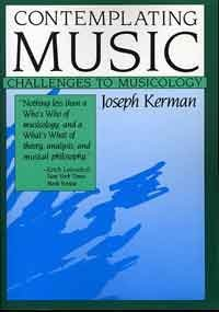 9780674166776: Contemplating Music: Challenges to Musicology