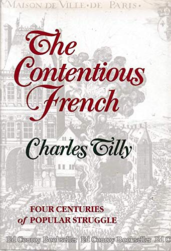 9780674166950: The Contentious French