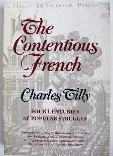 9780674166967: The Contentious French