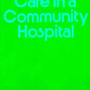 Continuing Care in a Community Hospital (Commonwealth Fund Publications): Harold N. Willard/ ...