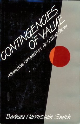 9780674167858: Contingencies of Value: Alternative Perspectives for Critical Theory