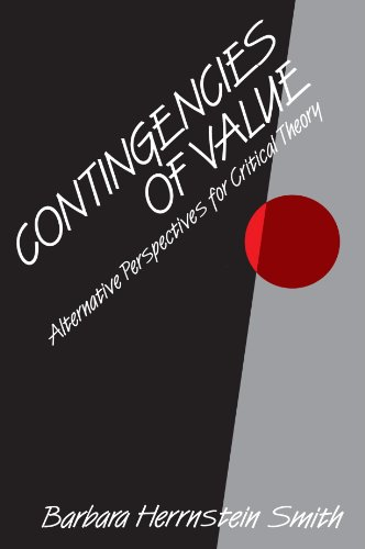 9780674167865: Contingencies of Value: Alternative Perspectives for Critical Theory