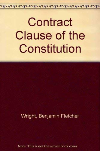 9780674169012: The Contract Clause of the Constitution