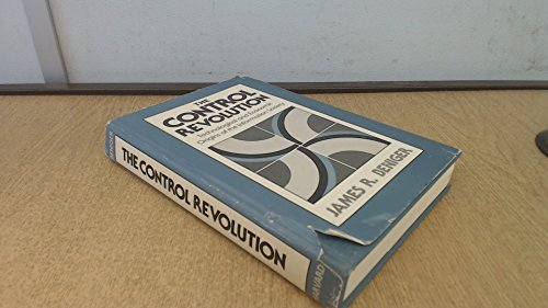 9780674169852: Control Revolution: Technological and Economic Origins of the Information Society
