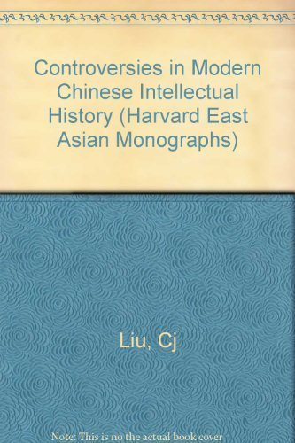 Controversies in Modern Chinese Intellectual History: An Analytic Bibliography of Periodical ...