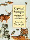 9780674170551: Survival Strategies: Cooperation and Conflict in Animal Societies