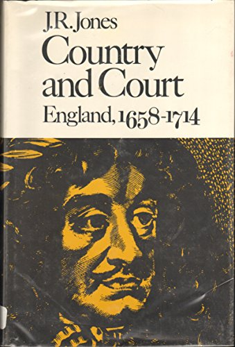 9780674175259: Jones: Country & Court: England 1658-1714 (Cloth ) (The New history of England)