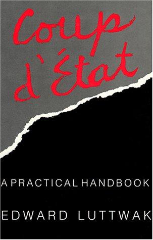 9780674175471: Coup d'État: A Practical Handbook
