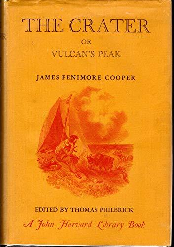 9780674175501: The Crater: Or, Vulcan's Peak