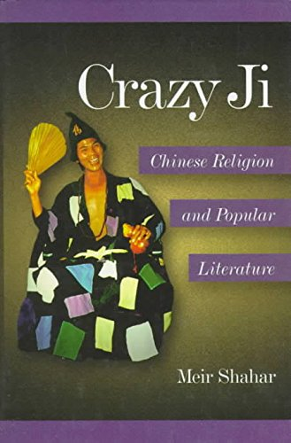 9780674175631: Crazy Ji: Chinese Religion and Popular Literature (Harvard-Yenching Institute Monograph)