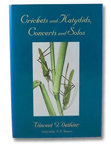 9780674175778: Crickets and Katydids, Concerts and Solos