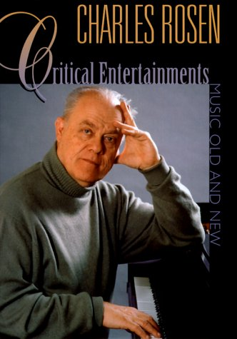 9780674177307: Critical Entertainments: Music Old and New