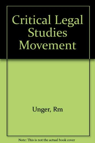 9780674177352: The Critical Legal Studies Movement