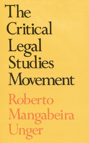 9780674177369: The Critical Legal Studies Movement