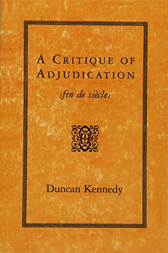 9780674177598: A Critique of Adjudication - [fin de siècle] (Paper)