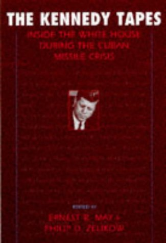 9780674179264: The Kennedy Tapes: Inside the White House during the Cuban Missile Crisis