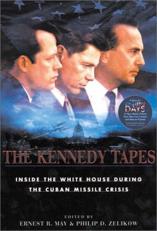 9780674179271: The Kennedy Tapes: Inside the White House during the Cuban Missile Crisis
