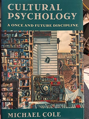 Cultural Psychology: A Once and Future Discipline: Cole, Michael