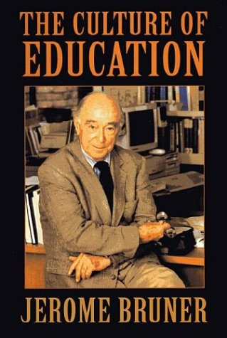 The Culture of Education (0674179528) by Jerome Bruner