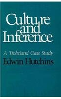 9780674179707: Culture and Inference: A Trobriand Case Study
