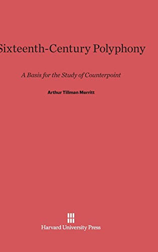 9780674180888: Sixteenth-Century Polyphony