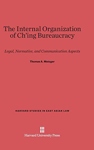 9780674180918: The Internal Organization of Ch'ing Bureaucracy (Harvard Studies in East Asian Law)