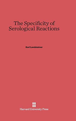 9780674181038: The Specificity of Serological Reactions
