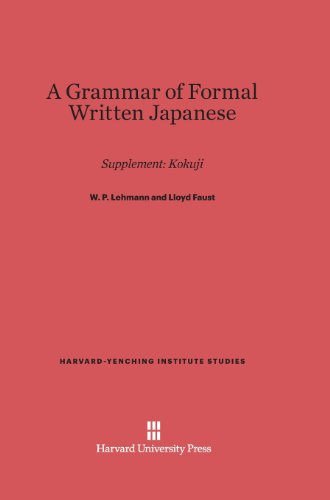 9780674181090: A Grammar of Formal Written Japanese (Harvard-Yenching Institute Studies)