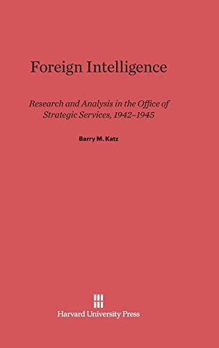 9780674181502: Foreign Intelligence