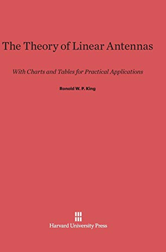 9780674182172: The Theory of Linear Antennas: With Charts and Tables for Practical Applications