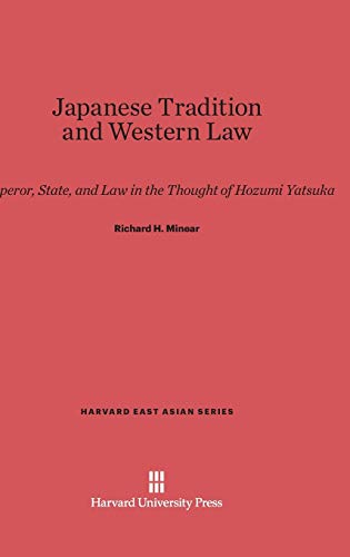 Japanese Tradition and Western Law: Richard H. Minear
